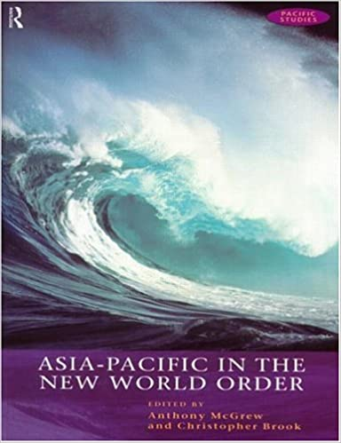 Asia-Pacific in the New World Order (Open University Pacific Studies Course)