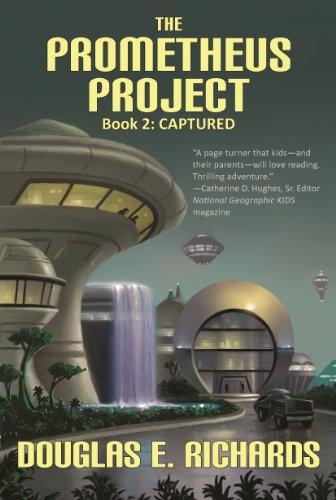Captured (The Prometheus Project Book 2)