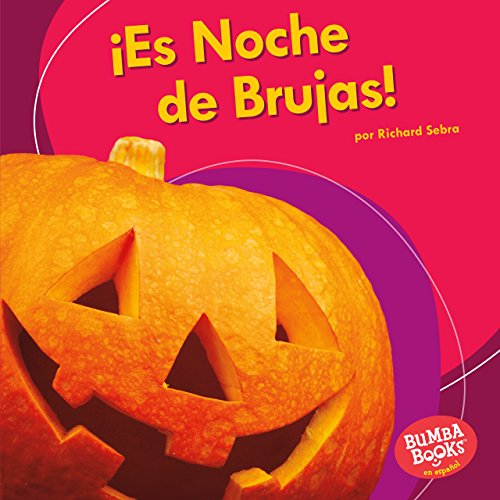 ¡Es Noche de Brujas! (It's Halloween!) (Bumba Books ® en español — ¡Es una fiesta! (It's a Holiday!)) (Spanish Edition)