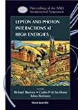 Lepton and Photon Interactions at High Energies, Richard Brenner, Johan Rathsman, 9812566627