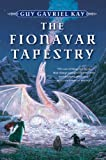 download ebook the fionavar tapestry 1. the summer tree 2. the wandering fire 3. the darkest road pdf epub