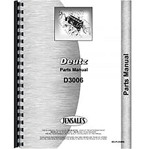 - New Deutz (Allis) D3006 Tractor Parts Manual