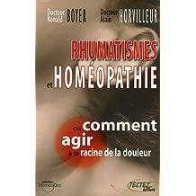 Rhumatismes et homéopathie -- ou comment agir à la racine de la douleur