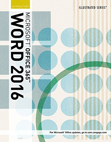 Illustrated Microsoft Office 365 & Word 2016: Introductory, Loose-leaf Version