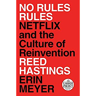 No Rules Rules: Netflix and the Culture of Reinvention (Random House Large Print)