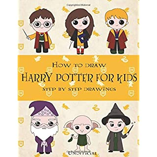 How To Draw Harry Potter Step By Step Drawings!: Harry Potter Drawing and Coloring Book