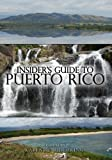 Insider's Guide to Puerto Rico