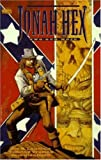 Jonah Hex: Two Gun Mojo (DC Comics Vertigo)
