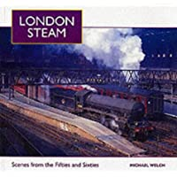 London Steam: Scenes from the Fifties and Sixties