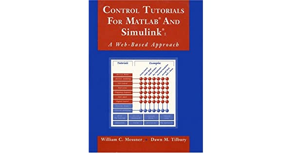 Control Tutorials for MATLAB and Simulink: A Web-Based