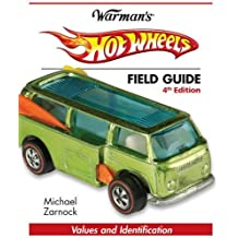 Hot Wheels Field Guide: Values and Identification