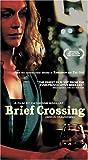 Brief Crossing (Breve Traversee) [VHS]
