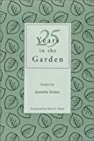 25 Years in the Garden, Jeanette Stokes, 0972203508