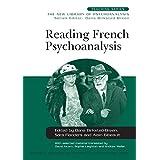 Reading French Psychoanalysis (New Library of Psychoanalysis Teaching Series)