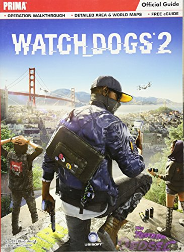 Watch Dogs 2: Prima Official Guide