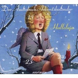 Halleluja. Der Audiobuch-Adventskalender Hörbuch