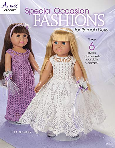 Special Occasion Fashions for 18-inch Dolls (Annie's Crochet) (Crochet Doll Clothes Patterns)