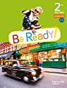 Be ready! 2de Bac pro - Livre élève - Ed. 2014 par Lallement