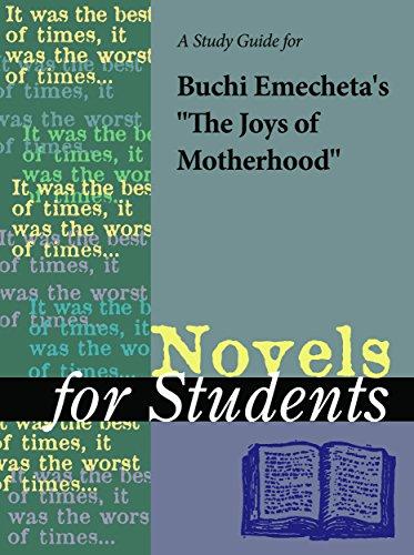 a-study-guide-for-buchi-emechetas-the-joys-of-motherhood-novels-for-students