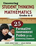 Uncovering Student Thinking in Mathematics, Grades K-5 1st Edition