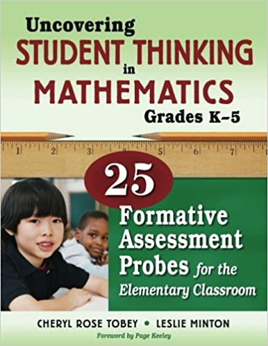 Uncovering Student Thinking in Mathematics, Grades K-5: 25 ...