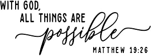 with God All Things are Possible Matthew 19:26 Bible Verse Quotes Wall Decal Vinyl Words Scripture Christian DIY Home Décor