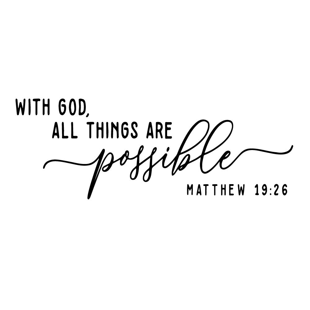 with God All Things are Possible Matthew 19:26 Bible Verse Quotes Wall Decal Vinyl Words Scripture Christian DIY Home…
