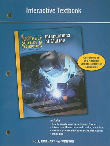 Holt Science & Technology: Interactive Textbook (L) Interactions of Matter PDF
