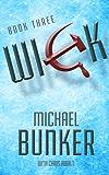 WICK 3: Exodus (Wick Series)