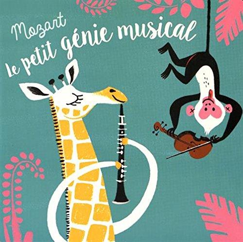 Mozart Le Petit Genie Musical Mon Petit Livre Sonore