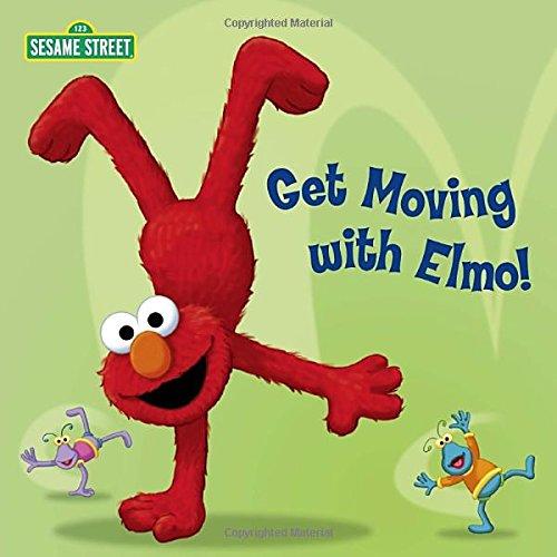 Get Moving with Elmo! (Sesame Street) (Sesame Street Board Books) pdf