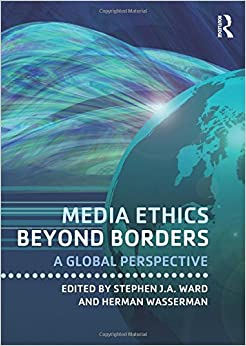 Book Media Ethics Beyond Borders: A Global Perspective