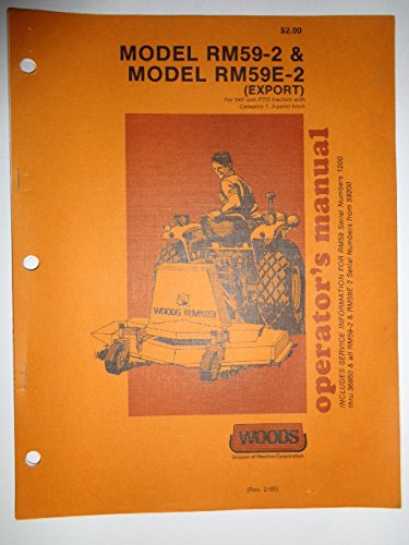 Woods * RM59-2 and RM59E-2 Rotary Mower Cutter Operators/Parts Owners Manual F-6968