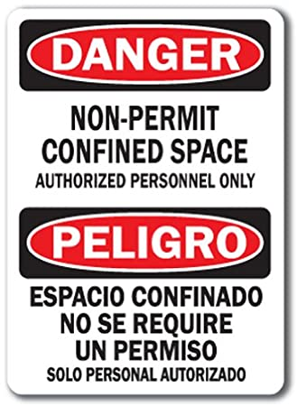 Amazon com: Danger Sign - Confined Space Non Permit