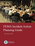 FEMA Incident Action Planning Guide (January 2012)