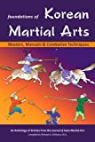 img - for Foundations of Korean Martial Arts: Masters, Manuals & Combative Techniques book / textbook / text book