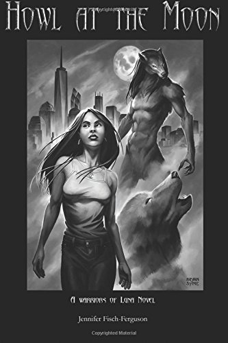 Howl at the Moon: A Warriors of Luna Novel pdf epub