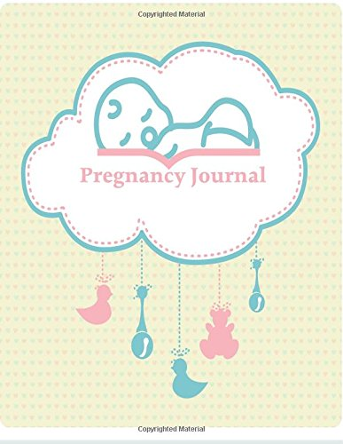 Read Online Pregnancy Journal: 50 Weeks of Our Memories:9 Months:Baby Sleep: (A Week By Week Notebook) PDF