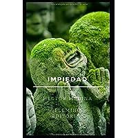 Impiedad (Spanish Edition)