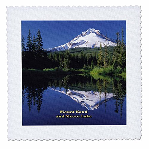 Cascade Mirror (3dRose qs_156470_4 Mount Hood and Mirror Lake Cascade Range of Volcanoes in Oregon Quilt Square, 12 by 12-Inch)