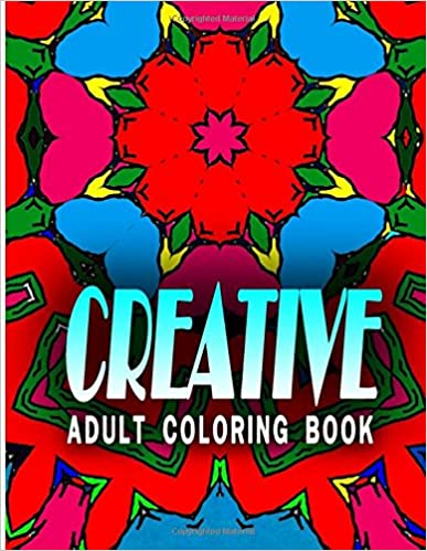 CREATIVE ADULT COLORING BOOK - Vol.4: coloring books for: Volume 4