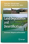 Land Degradation and Desertification: Assessment, Mitigation and Remediation