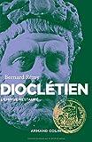 Dioclétien - L'Empire restauré