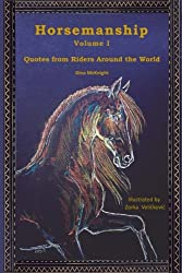 Horsemanship: Quotes from Riders Around the World