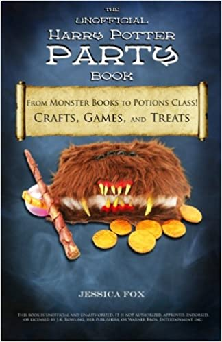 The Unofficial Harry Potter Party Book From Monster Books To
