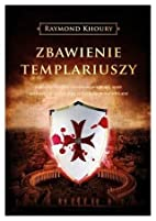 Zbawienie Templariuszy,Sanktuarium by…