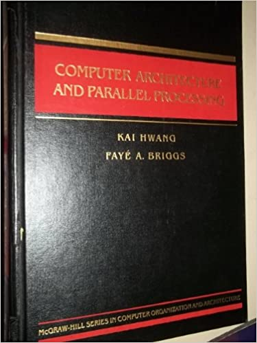 Computer Architecture and Parallel Processing (McGraw-Hill