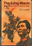 The Long March: Red China Under Chairman Mao