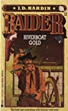 Riverboat Gold, J. D. Hardin, 0425111954
