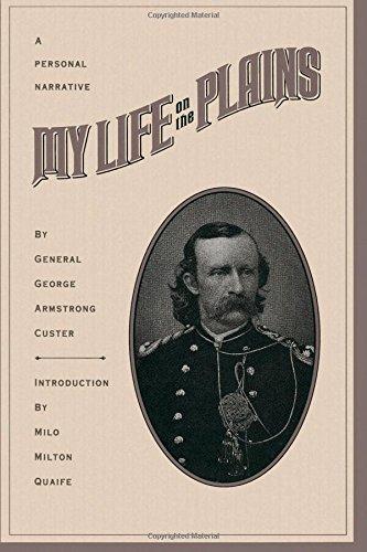My Life On The Plains ebook